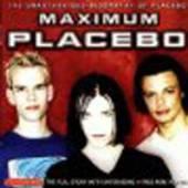 PLACEBO  - CD MAXIMUM PLACEBO
