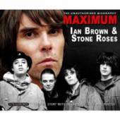 IAN BROWN & THE STONE ROSES  - CD MAXIMUM IAN BROWN&THE STONE RO