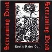 SCREAMING DEAD  - CD DEATH RIDES OUT