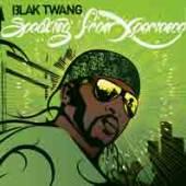 BLAK TWANG  - CD SPEAKING FROM XPERIENCE