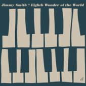 SMITH JIMMY  - CD EIGTH WONDER OF THE WORLD