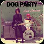 DOG PARTY  - CD LOST CONTROL