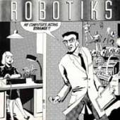 ROBOTIKS  - CD MY COMPUTER'S ACTING STRA
