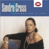 SANDRA CROSS  - CD FOUNDATION OF LOVE