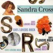 CROSS SANDRA  - CD 100% LOVERS ROCK