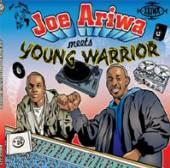 ARIWA JOE  - CD MEETS YOUNG WARRIOR