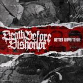 DEATH BEFORE DISHONOR  - CD BETTER WAYS TO DIE