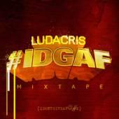 LUDACRIS  - CD IDGAF