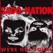 SADO-NATION  - VINYL WE'RE NOT ALONE [VINYL]