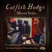 CATFISH HODGE  - 2xCD DIFFERENT STROKES