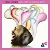 LEON THOMAS  - CD BLUES AND THE SOULFUL TRUTH