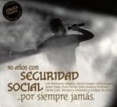 30 ANOS DE SEGURIDAD SOCI  - CD POR SIEMPRE JAMAS