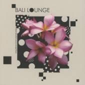 VARIOUS  - CD BALI LOUNGE