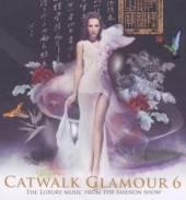 VARIOUS  - CD CATWALK GLAMOUR 6