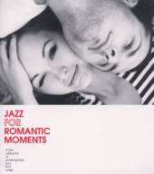 VARIOUS  - CD JAZZ FOR ROMANTIC MOMENTS
