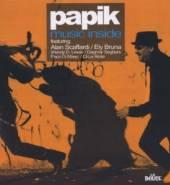 PAPIK  - CD MUSIC INSIDE