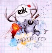 EIK  - CD UNDETECTED