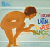 VARIOUS  - CD FROM LATIN TO JAZZ..2