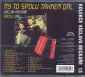MY TO SPOLU TAHNEM DAL (KOLEKCE 13) - supershop.sk