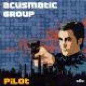 ACUSMATIC GROUP  - CD PILOT