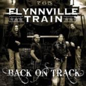 FLYNNVILLE TRAIN  - CD BACK ON TRACK