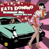 FATS DOMINO  - CD BLUEBERRY HILL – GREATEST HITS LIVE
