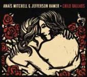 MITCHELL ANAIS & JEFFERS  - VINYL CHILD BALLADS [VINYL]