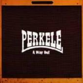 PERKELE  - VINYL A WAY OUT (LTD..