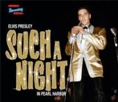 PRESLEY ELVIS  - 2xCD SUCH A NIGHT IN PEARL..