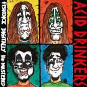 ACID DRINKERS  - CD FISHDICK (REMASTERED + BONUS TRACKS)