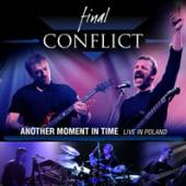 FINAL CONFLICT  - CD ANOTHER MOMENT IN..