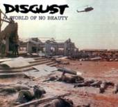 DISGUST  - CD WORLD OF NO BEAUTY
