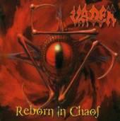 VADER  - CD REBORN IN CHAOS