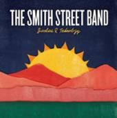 SMITH STREET BAND  - VINYL SUNSHINE AND TECHNOLOGY [VINYL]