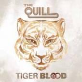 QUILL  - VINYL TIGER BLOOD [VINYL]