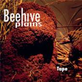 BEEHIVE PLAINS  - CD TAPE