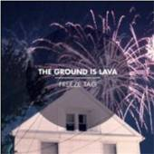 GROUND IS LAVA  - CD FREEZE TAG