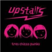 UPSTAIRS  - CD TRES CHICAS PUNKS (JEWL)
