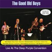 GOOD OLD BOYS  - CD LIVE AT THE DEEP PURPLE..