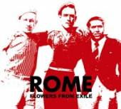 ROME  - CD FLOWERS FROM EXILE