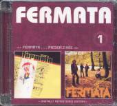 FERMATA  - 2xCD FERMATA / PIESEN Z HOL (1)