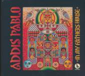 PABLO ADDIS  - CD IN MY FATHER'S HOUSE