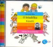 POSTRANECKY VACLAV  - 2xCD O LETADELKU KANETI (BOHUMIL RIHA)
