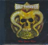 BOLT THROWER  - CD WHO DARES WINS