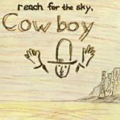 COWBOY  - CD REACH FOR THE SKY