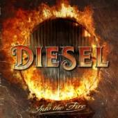 DIESEL  - CD INTO THE FIRE