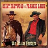CLINT EASTWOOD & FRANKIE LAINE  - 2xCD SINGING COWBOYS