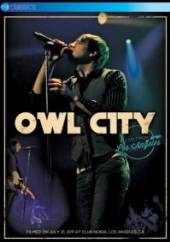 OWL CITY  - DVD LIVE FROM LOS ANGELES
