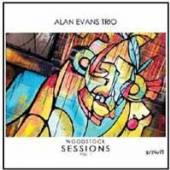 ALAN EVANS TRIO  - CD WOODSTOCK SESSIONS VOL. 1