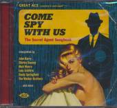 VARIOUS  - CD COME SPY WITH US ..